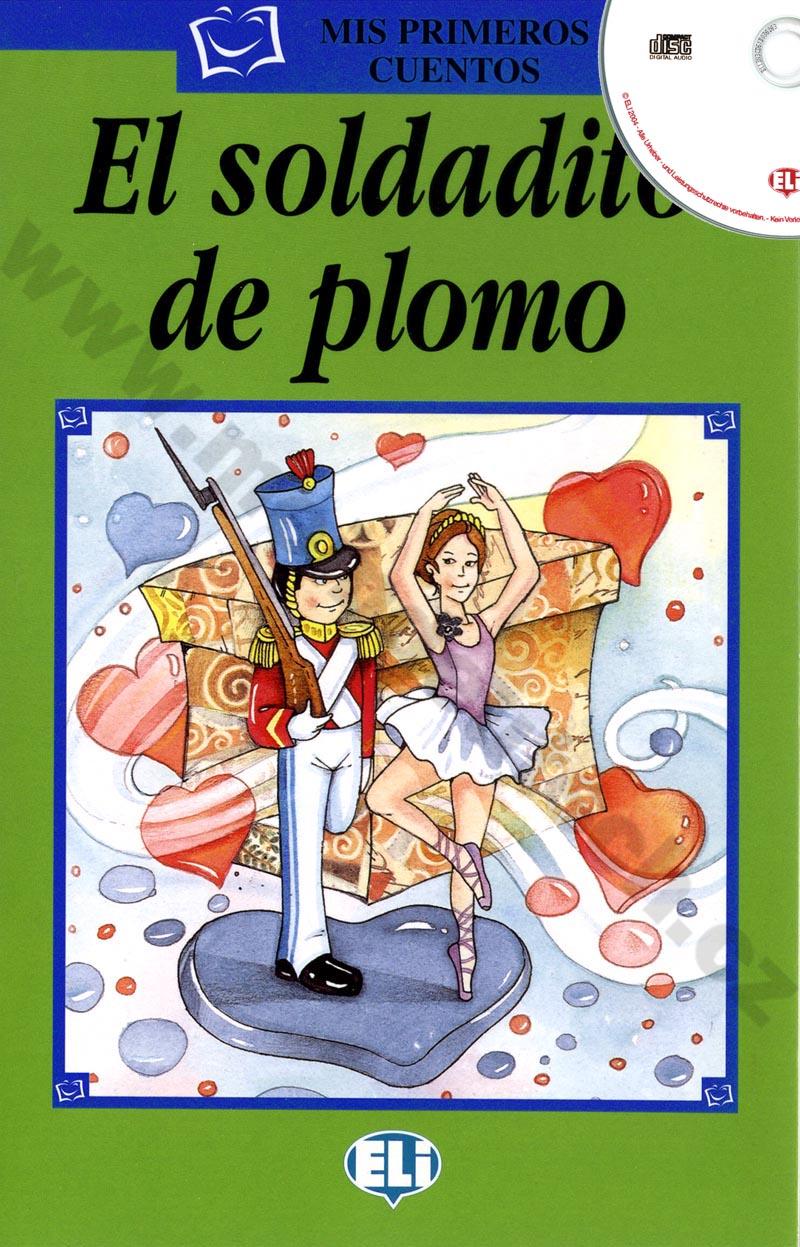 El soldat de plomo - zjednodušená četba vč. CD ve španělštině pro děti