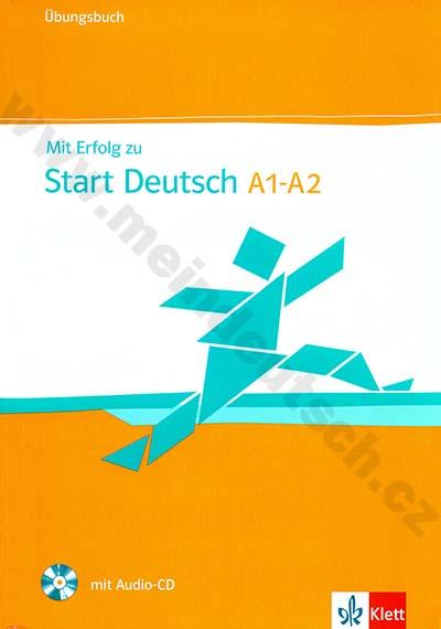 Mit Erfolg zu Start Deutsch - cvičebnice vč. CD k certifikátu A1 - A2