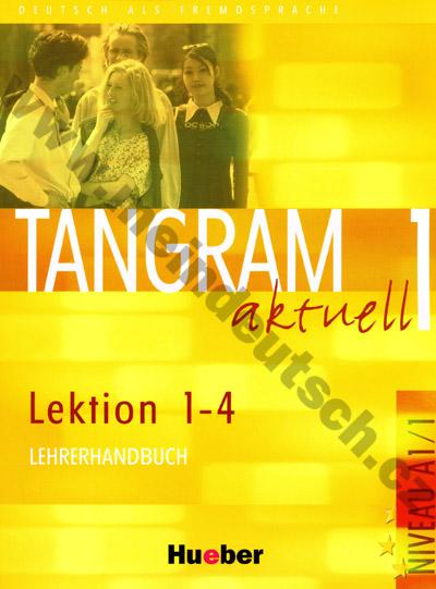 Tangram aktuell 1 (lekce 1-4) - metodická příručka (metodika)
