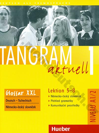 Tangram aktuell 1 (lekce 5-8) Glossar XXL - CZ slovníček