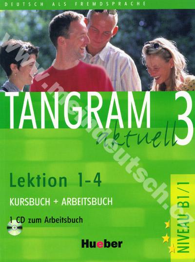 Tangram aktuell 3 (lekce 1-4) - učebnice němčiny a pracovní sešit s CD