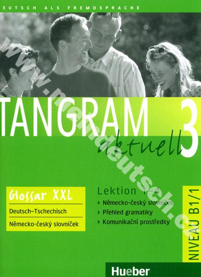 Tangram aktuell 3 (lekce 1-4) Glossar XXL - CZ slovníček