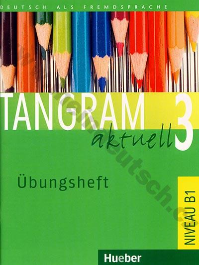 Tangram aktuell 3 (lekce 1-8) - cvičebnice němčiny (Übungsheft)