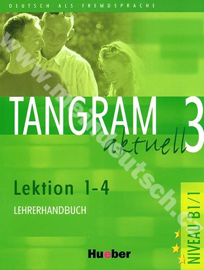 Tangram aktuell 3 (lekce 1-4) - metodická příručka (metodika)