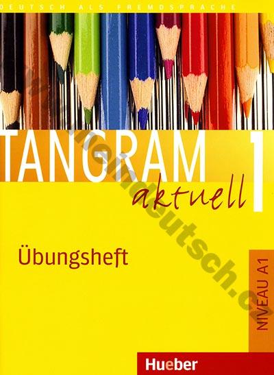 Tangram aktuell 1 (lekce 1-8) - cvičebnice němčiny (Übungsheft)
