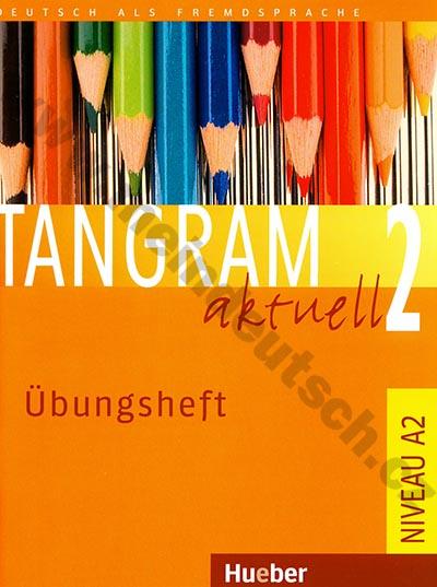 Tangram aktuell 2 (lekce 1-8) - cvičebnice němčiny (Übungsheft)