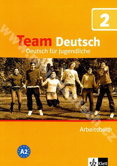 Team Deutsch 2 - pracovní sešit (D verze)