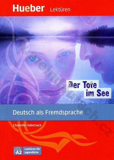 Der Tote im See - německá četba v originále (úroveň A2)