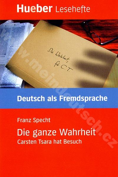Die ganze Wahrheit - německá četba v originále (úroveň B1)