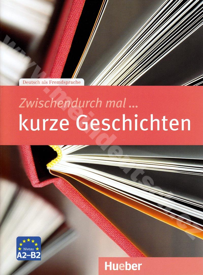 Zwischendurch mal … kurze Geschichten - cvičebnice mluvení v němčině